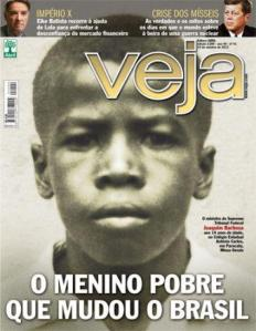 «The poor boy who changed Brazil»
