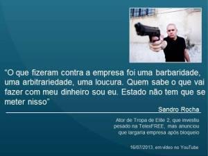 size_590_Frase_de_Sandro_Rocha_para_galeria_TelexFREE